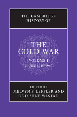 The Cambridge History of the Cold War: The Cambridge History of the Cold War 3 Volume Set