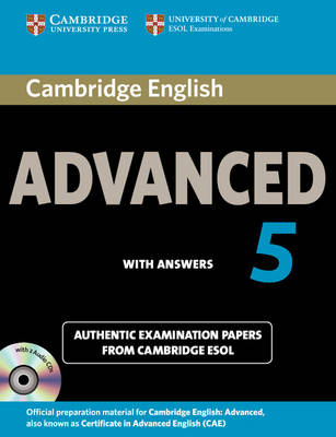 Cambridge English Advanced 5 Self-study Pack (student's Book with Answers and Audio CDs (2)): Authentic Examination Papers from Cambridge ESOL - CAE Practice Tests