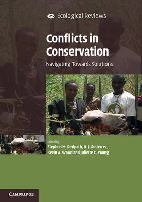Ecological Reviews: Conflicts in Conservation: Navigating Towards Solutions (Paperback)