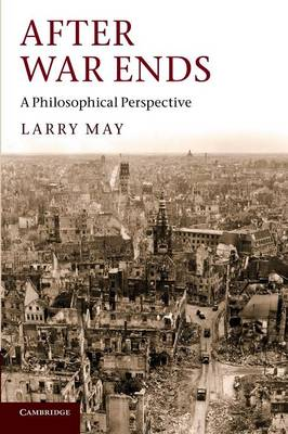 After War Ends: A Philosophical Perspective (Paperback)