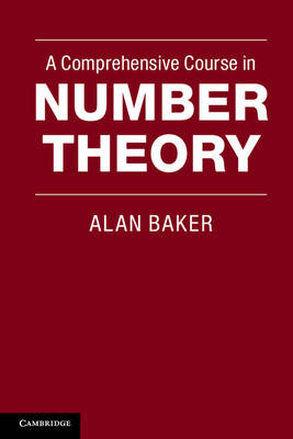 A Comprehensive Course in Number Theory (Paperback)