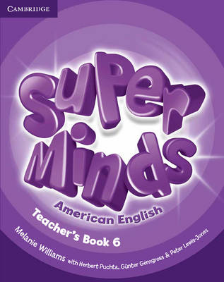 Super Minds American English Level 6 Teacher's Book: Level 6 (Spiral bound)