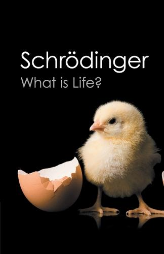 What is Life?: With Mind and Matter and Autobiographical Sketches - Canto Classics (Paperback)