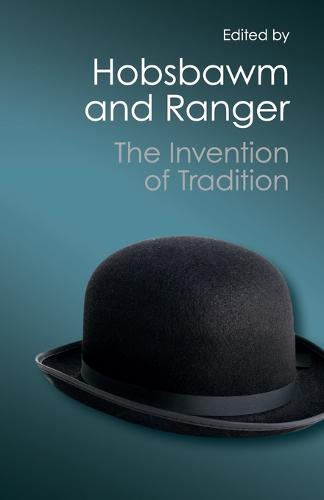 Canto Classics: The Invention of Tradition (Paperback)