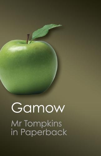 Canto Classics: Mr Tompkins in Paperback (Paperback)