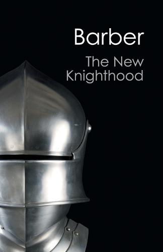 The New Knighthood: A History of the Order of the Temple - Canto (Paperback)