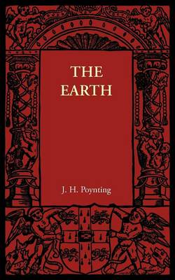 The Earth: Its Shape, Size, Weight and Spin (Paperback)