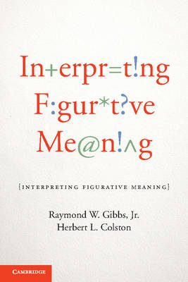 Interpreting Figurative Meaning (Paperback)