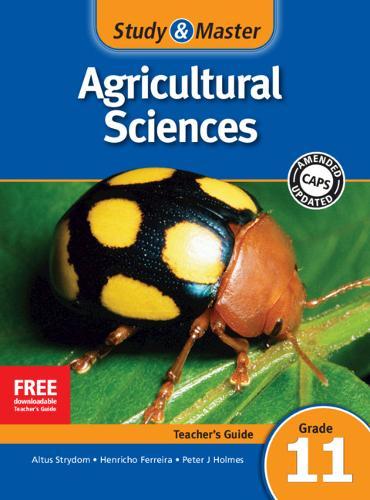 Study & Master Agricultural Sciences Teacher's Guide Grade 11 - CAPS Agricultural Sciences (Paperback)