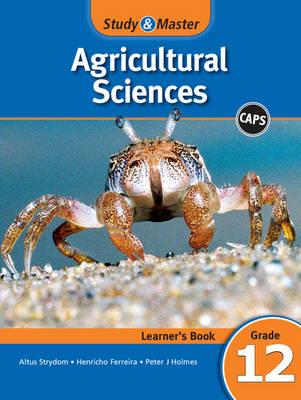 Study & Master Agricultural Sciences: Gr 12: Learner's Book: FET Phase (Paperback)