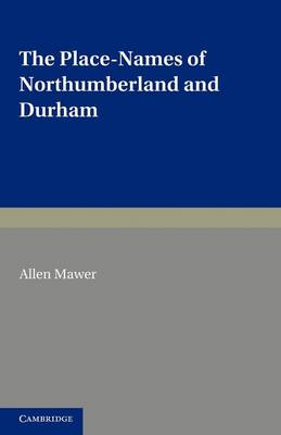 The Place-Names of Northumberland and Durham (Paperback)