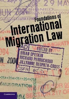Foundations of International Migration Law (Paperback)