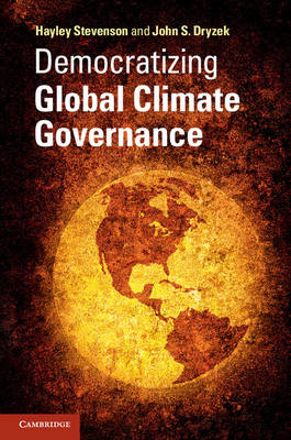 Democratizing Global Climate Governance (Paperback)