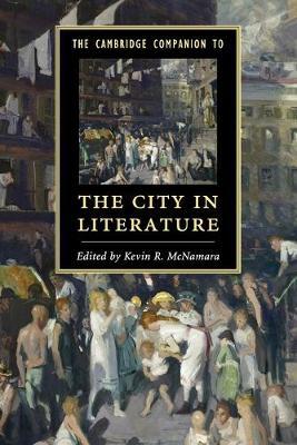 The Cambridge Companion to the City in Literature - Cambridge Companions to Literature (Paperback)
