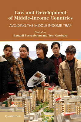 Law and Development of Middle-Income Countries: Avoiding the Middle-Income Trap (Paperback)