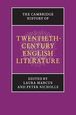 The Cambridge History of Twentieth-Century English Literature - The New Cambridge History of English Literature (Paperback)