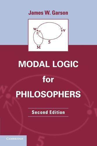 Modal Logic for Philosophers (Paperback)