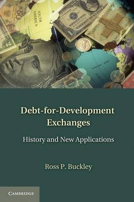 Debt-for-Development Exchanges: History and New Applications (Paperback)