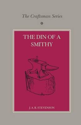 The Craftsman Series: The Din of a Smithy (Paperback)