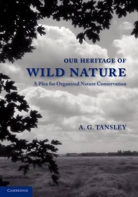 Our Heritage of Wild Nature (Paperback)