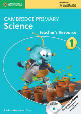 Cambridge Primary Science: Cambridge Primary Science Stage 1 with CDROM Teacher's Resource with CD-ROM