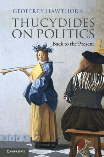 Thucydides on Politics: Back to the Present (Paperback)