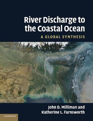 River Discharge to the Coastal Ocean: A Global Synthesis (Paperback)