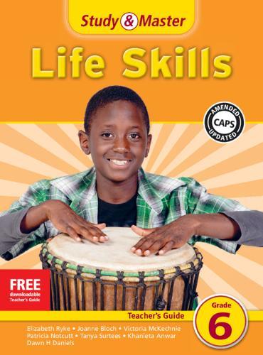 Study & Master Life Skills Teacher's Guide Grade 6 - CAPS Life Skills (Paperback)