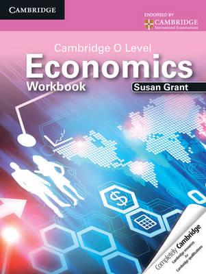 Cambridge O Level Economics Workbook - Cambridge International Examinations (Paperback)