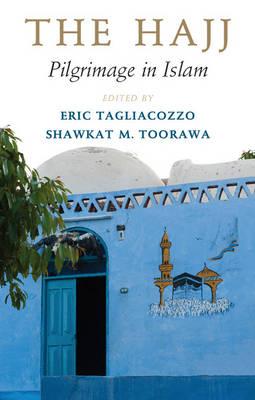 The Hajj: Pilgrimage in Islam (Paperback)