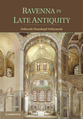 Ravenna in Late Antiquity (Paperback)