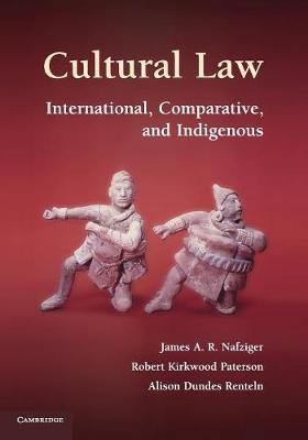 Cultural Law: International, Comparative, and Indigenous (Paperback)