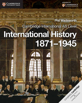 Cambridge International AS Level International History 1871-1945 (Paperback)