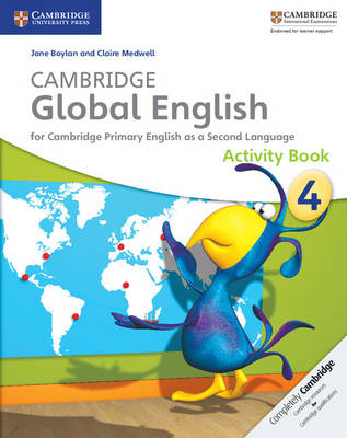 Cambridge Global English Stage 4 Activity Book - Cambridge Global English (Paperback)