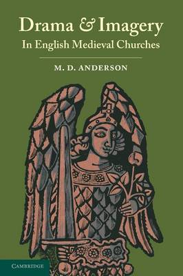 Drama and Imagery in English Medieval Churches (Paperback)