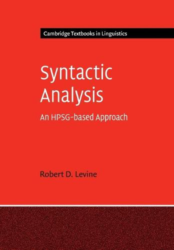 Syntactic Analysis: An HPSG-based Approach - Cambridge Textbooks in Linguistics (Paperback)