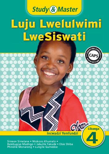 Study & Master Luju Lwelulwimi LweSiswati Incwadzi Yemfundzi - CAPS Siswati (Paperback)