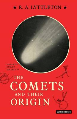 The Comets and their Origin (Paperback)