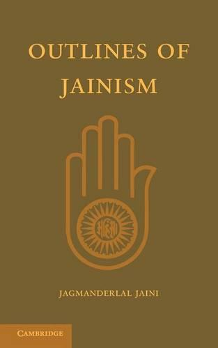 Outlines of Jainism (Paperback)