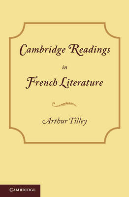 Cambridge Readings in French Literature (Paperback)