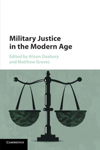 Military Justice in the Modern Age (Paperback)