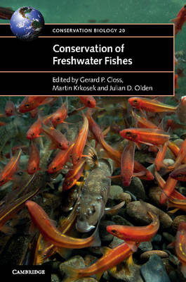 Conservation of Freshwater Fishes - Conservation Biology 20 (Paperback)
