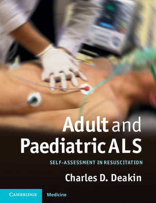 Adult and Paediatric ALS: Self-assessment in Resuscitation (Paperback)