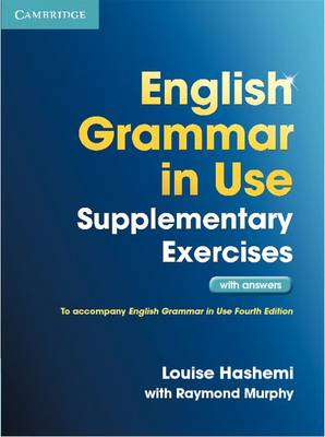English Grammar in Use Supplementary Exercises with Answers (Paperback)