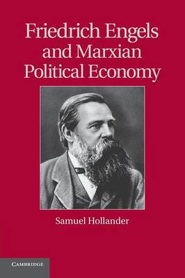 Friedrich Engels and Marxian Political Economy - Historical Perspectives on Modern Economics (Paperback)