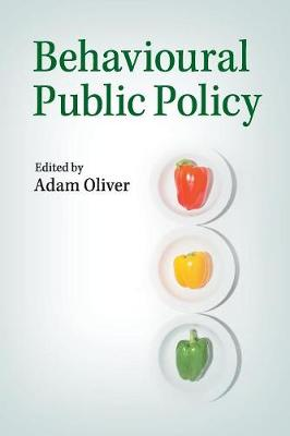 Behavioural Public Policy (Paperback)