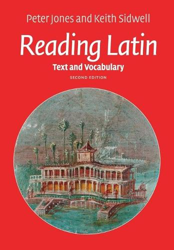 Reading Latin: Text and Vocabulary (Paperback)