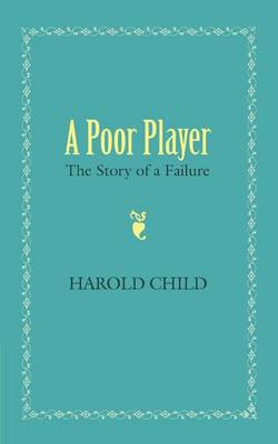A Poor Player: The Story of a Failure (Paperback)