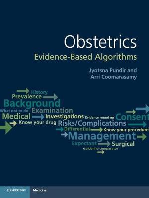 Obstetrics: Evidence-based Algorithms (Paperback)