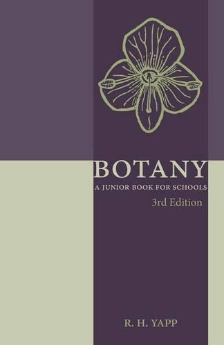 Botany: A Junior Book for Schools (Paperback)